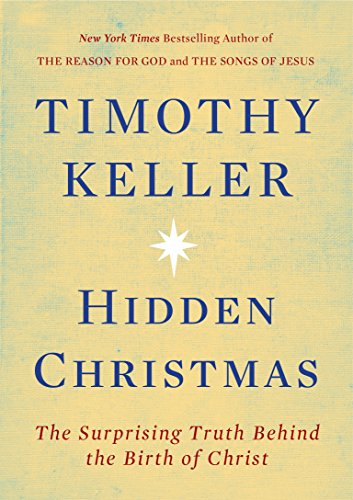 Jesus Christmas Quotes.20 Quotes From Tim Keller S New Book On Christmas