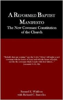 reformed baptist manifesto