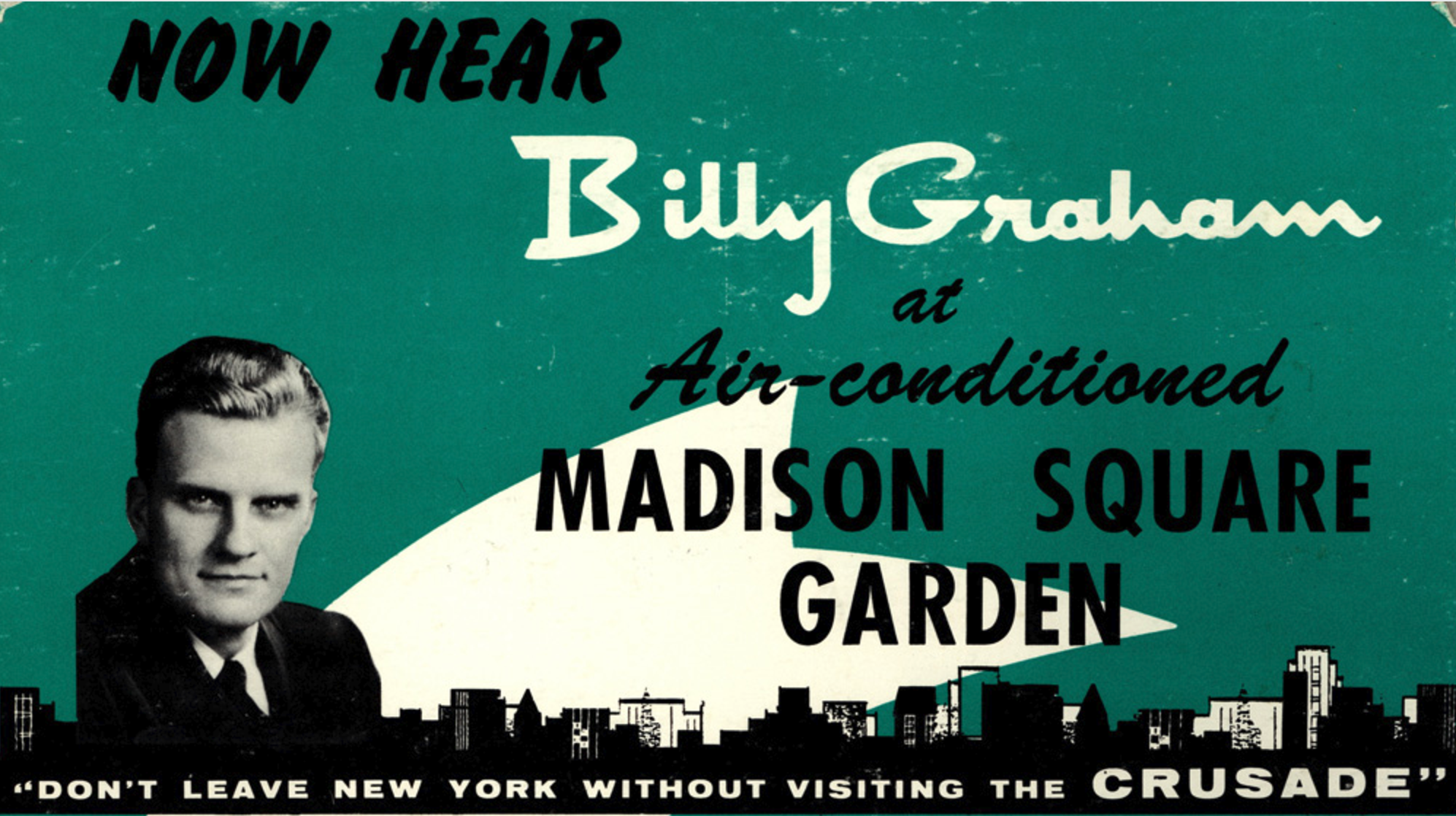 60 Years Ago: Billy Graham's Madison Square Garden Crusade