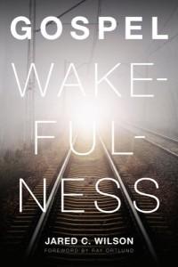 gospelwakefulness