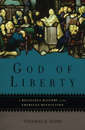 God-of-Liberty-A-Religious-History-of-the-American-Revolution
