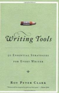 writing-tools-50-essential-strategies-for-every-writer-roy-peter-clark-paperback-cover-art