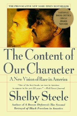 The-Content-of-Our-Character-Steele-Shelby-9780060974152