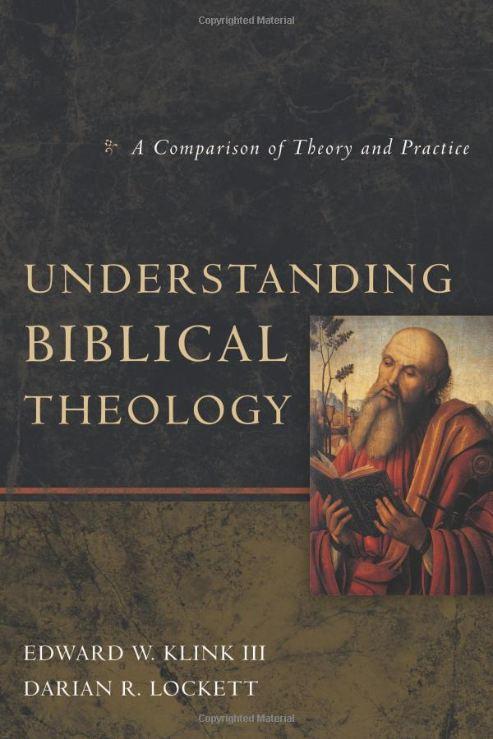 Book - E.W. Klink, Understanding Biblical Theology