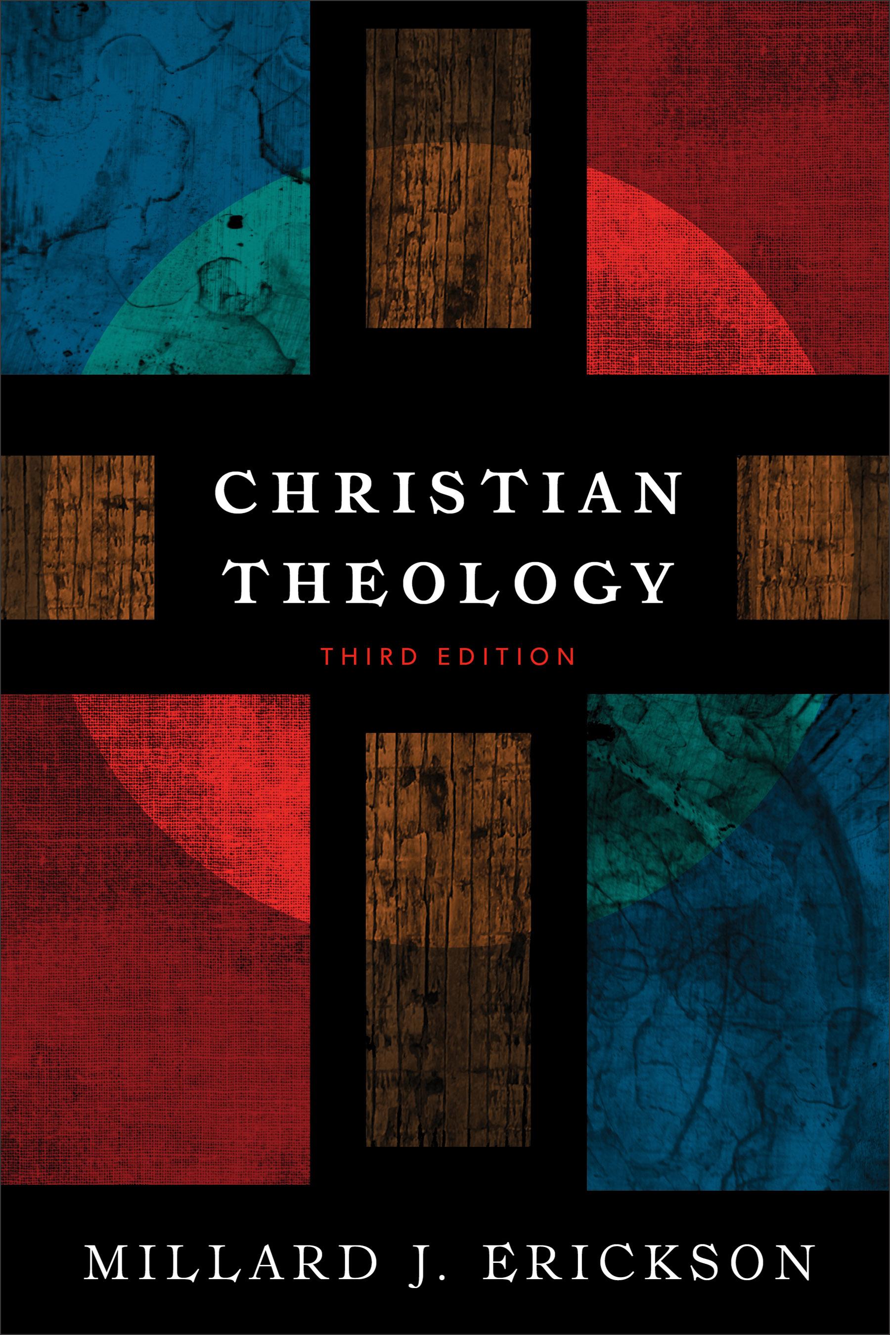 Erickson Theology 3rd