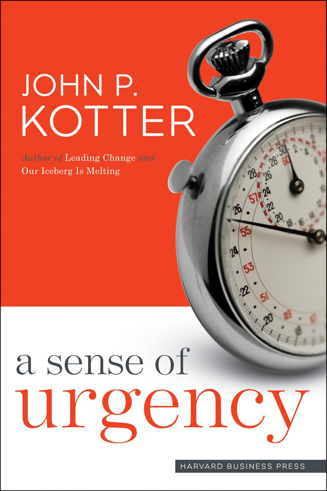 Kotter Sense of Urgency