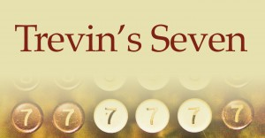 trevin's seven