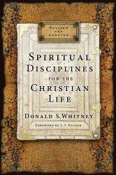 Spiritual Disciplines Don Whitney