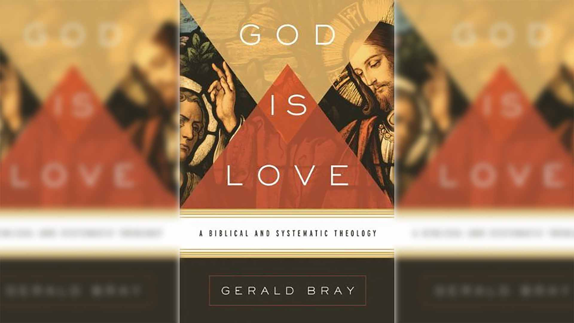 Guide God Is Love: A Biblical and Systematic Theology