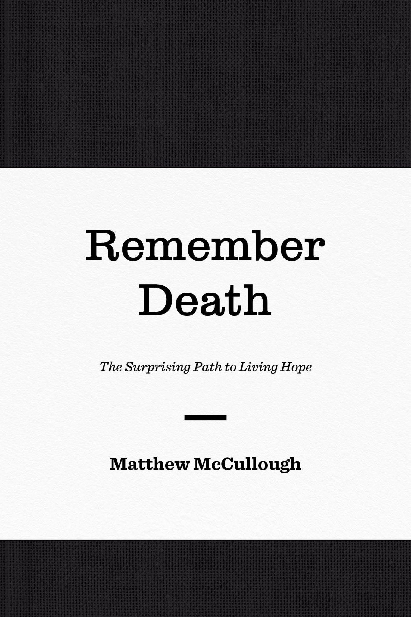 Remember Death  Enjoy a Life of Hope