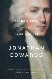 Jonathan Edwardss Writings: Text, Context, Interpretation