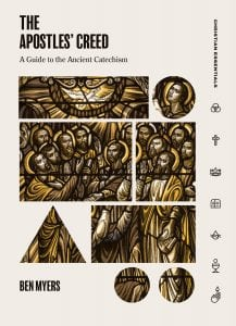 The cover of The Apostles' Creed: A Guide to the Ancient Catechism