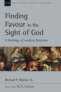 Cover of Finding Favour in the Sight of God by Richard P. Belcher