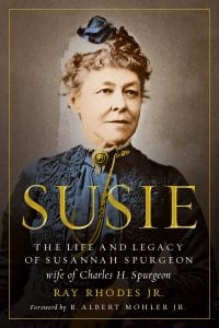 Cover of Susie: The Life and Legacy of Susannah Spurgeon