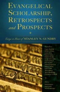 The cover of Evangelical Scholarship, Retrospects and Prospects