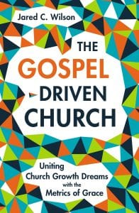 Cover of The Gospel-Driven Church