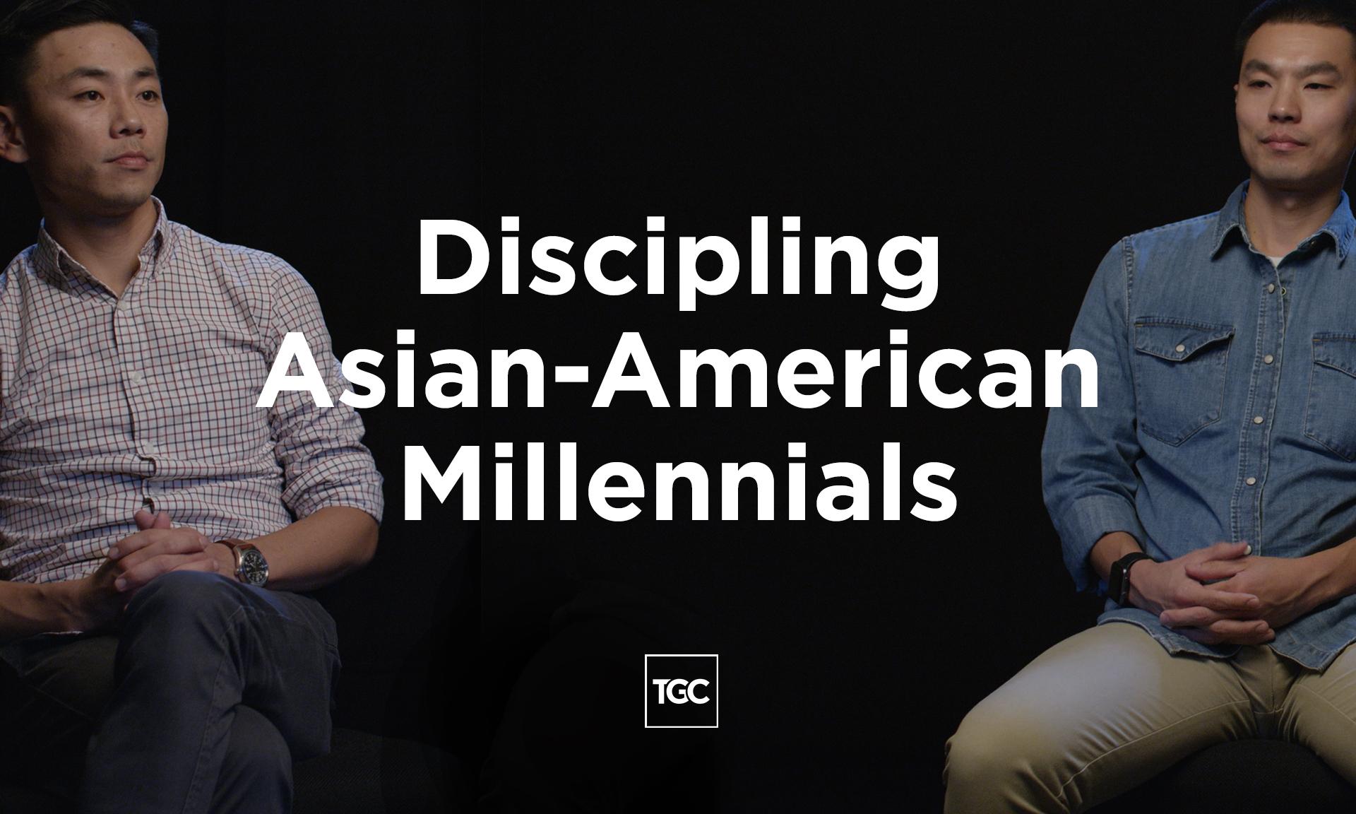 Discipling Asian-American Millennials