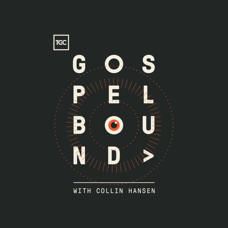 Gospelbound Podcast with Collin Hansen