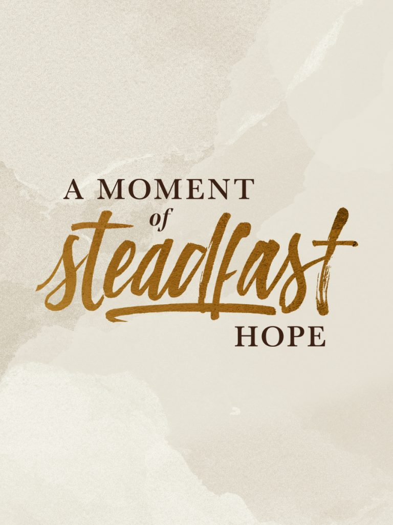 TGC Moments of Steadfast Hope Series Artwork