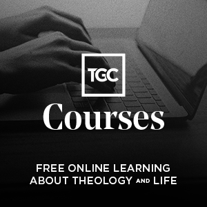The Gospel Coalition Free Online Courses