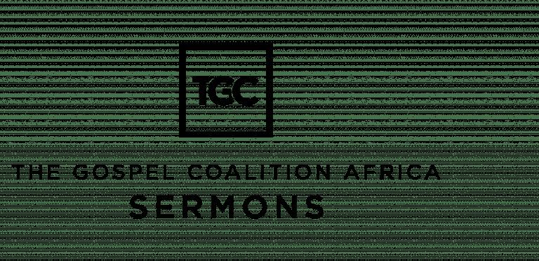 TGC Africa Sermons Podcast Header