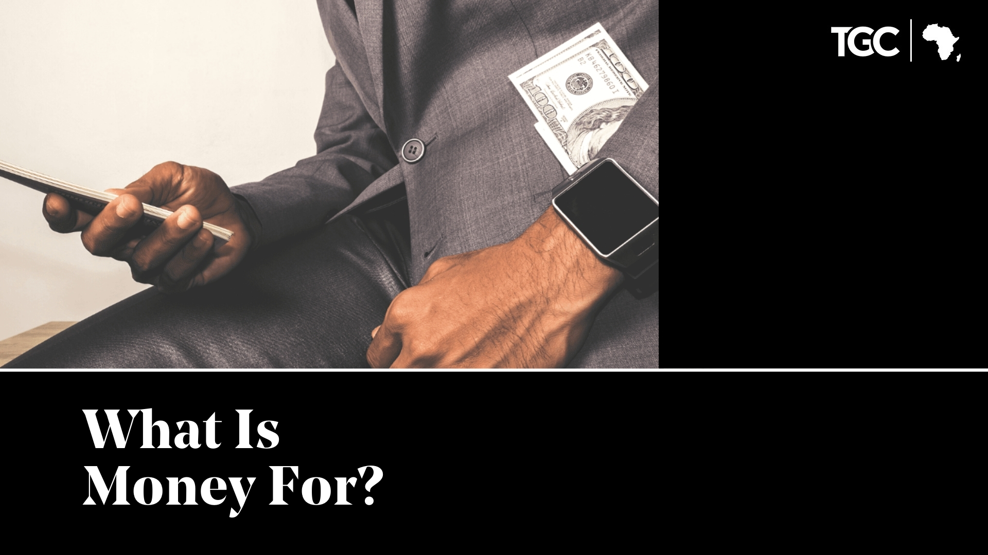 What Is Money For? Cover image TGC Africa Top Sermons of 2020