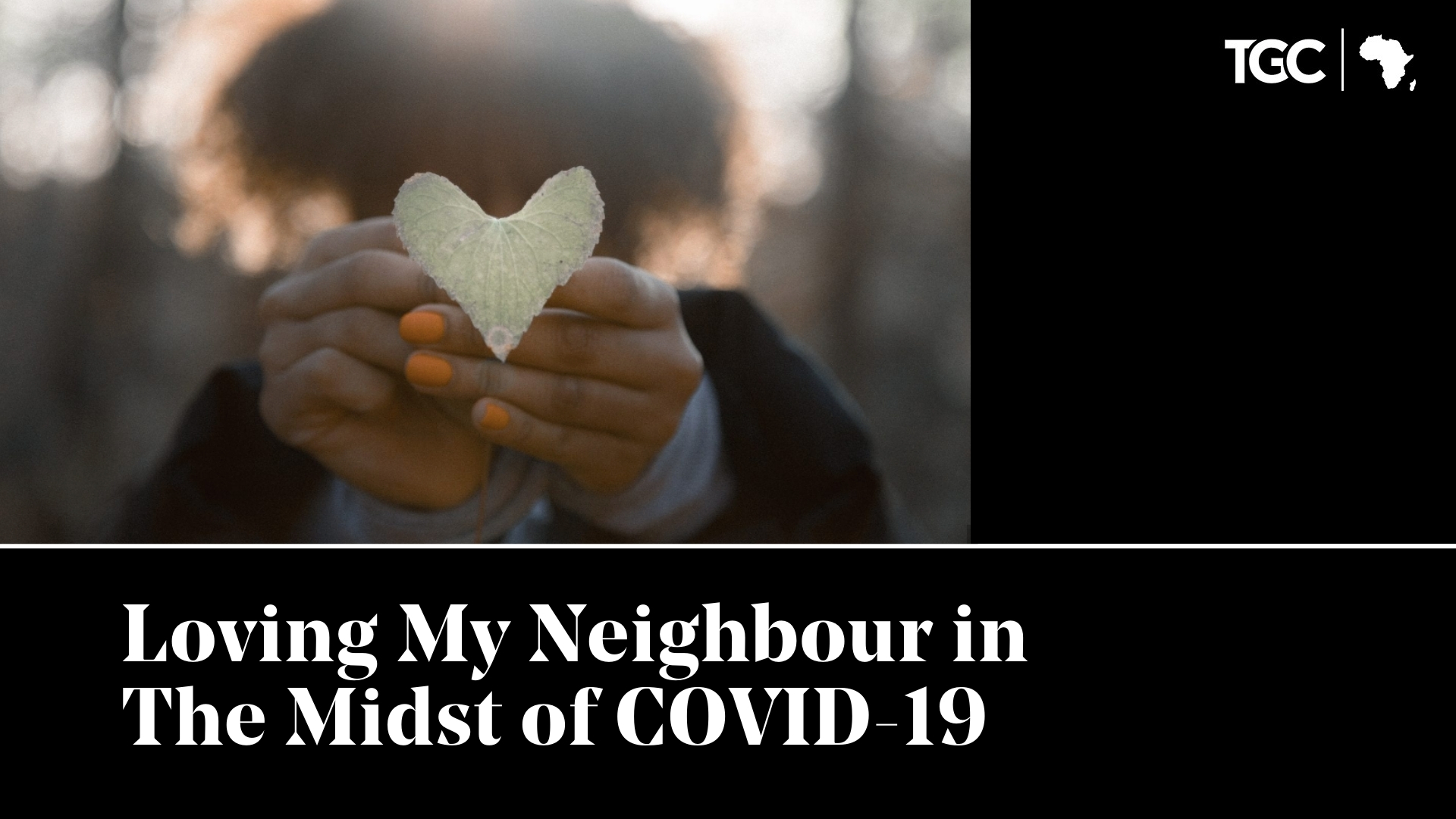 Most-Read articles of 2020: Loving my neighbour in the midst of COVID-19 cover