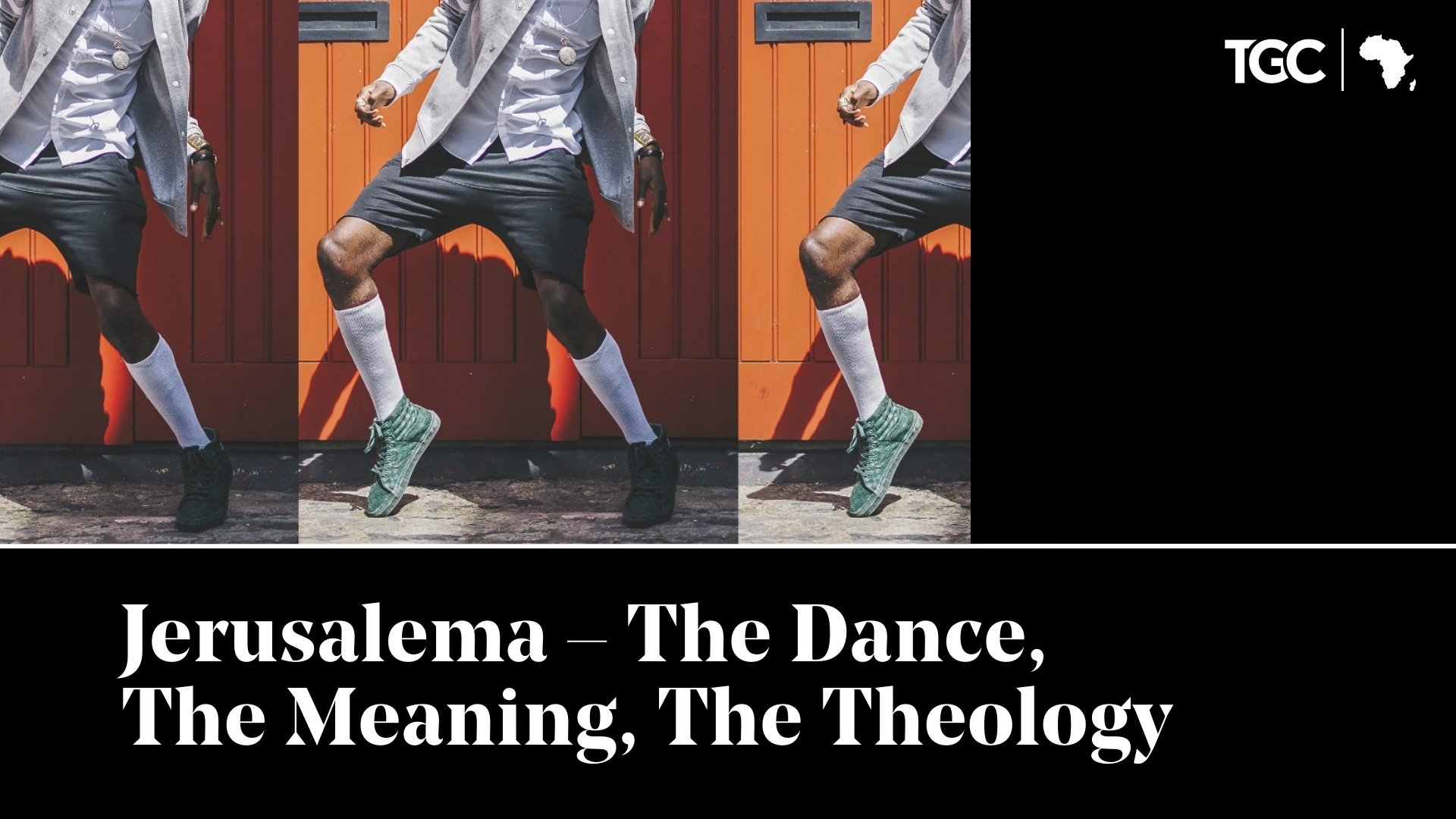 Jerusalema – The Dance, The Meaning, The Theology Cover