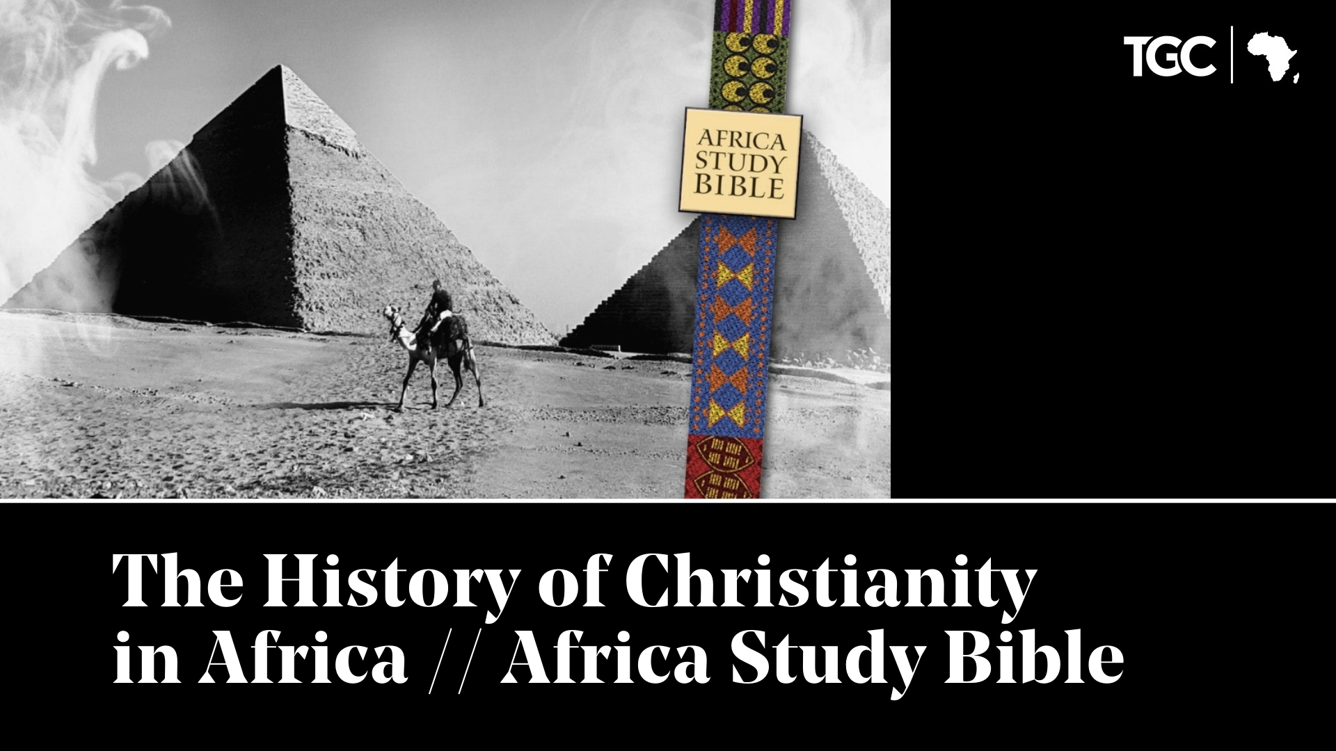 The History of Christianity in Africa // Africa Study Bible